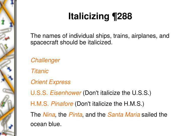 Italicizing ¶288
