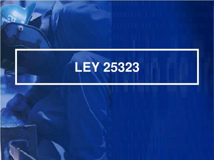 LEY 25323