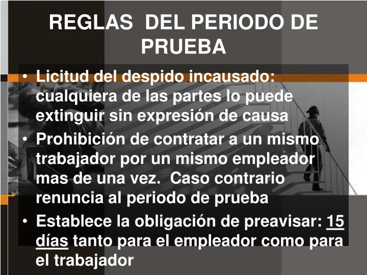 REGLAS  DEL PERIODO DE PRUEBA
