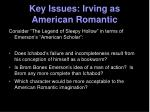 key issues irving as american romantic1