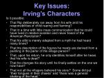 key issues irving s characters3