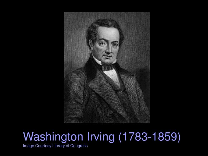 Washington irving 1783 1859 image courtesy library of congress