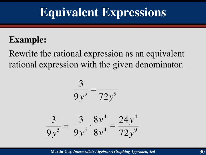 Rewrite the rational expression as an equivalent rational expression with the given denominator.