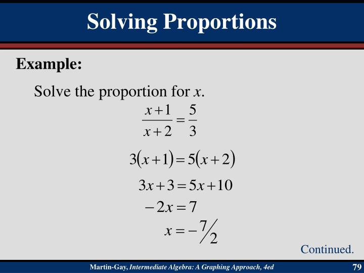 Solve the proportion for