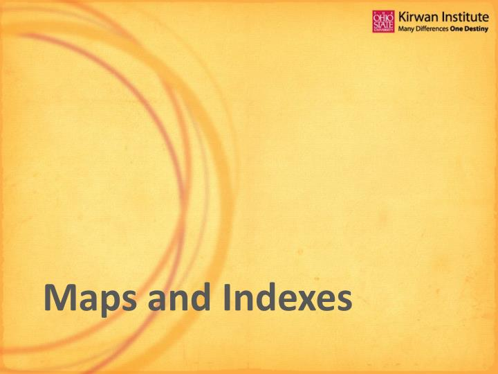 Maps and Indexes