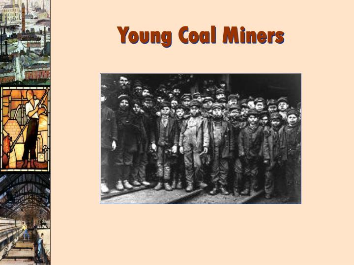 Young Coal Miners