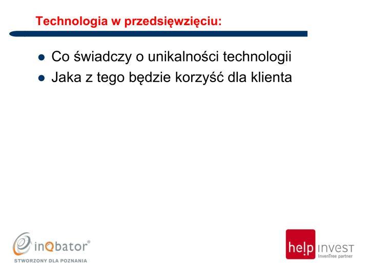 Technologia w przedsięwzięciu:
