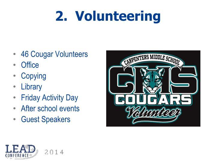 2.  Volunteering
