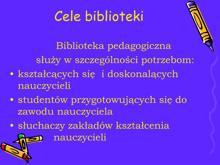 Cele biblioteki