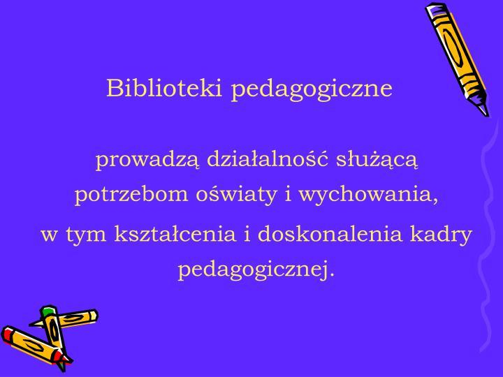 Biblioteki pedagogiczne