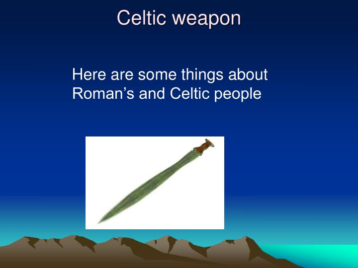 Celtic weapon