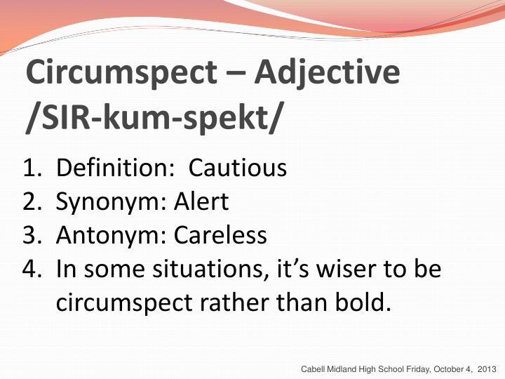 Circumspect – Adjective