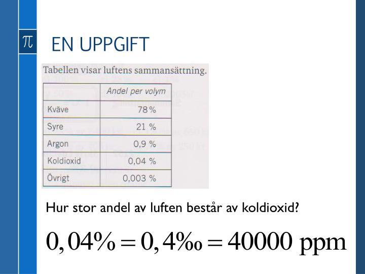 EN UPPGIFT