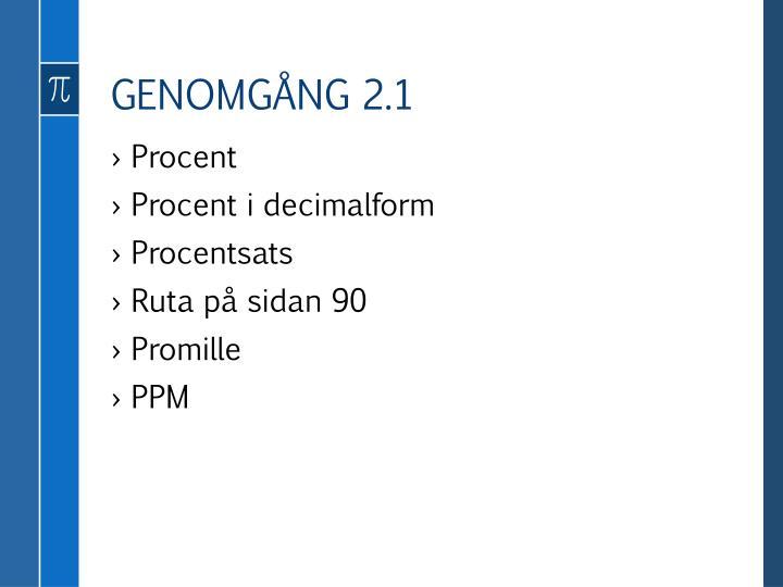GENOMGÅNG 2.1