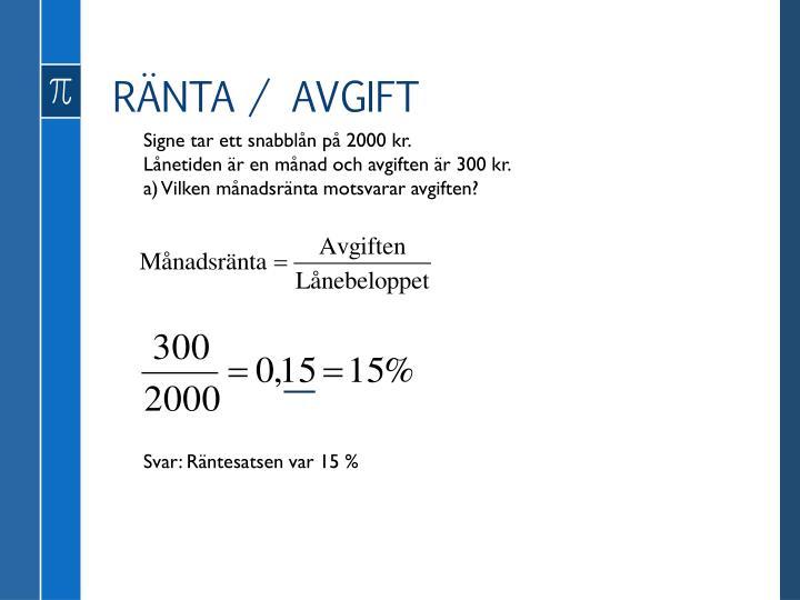 RÄNTA / AVGIFT