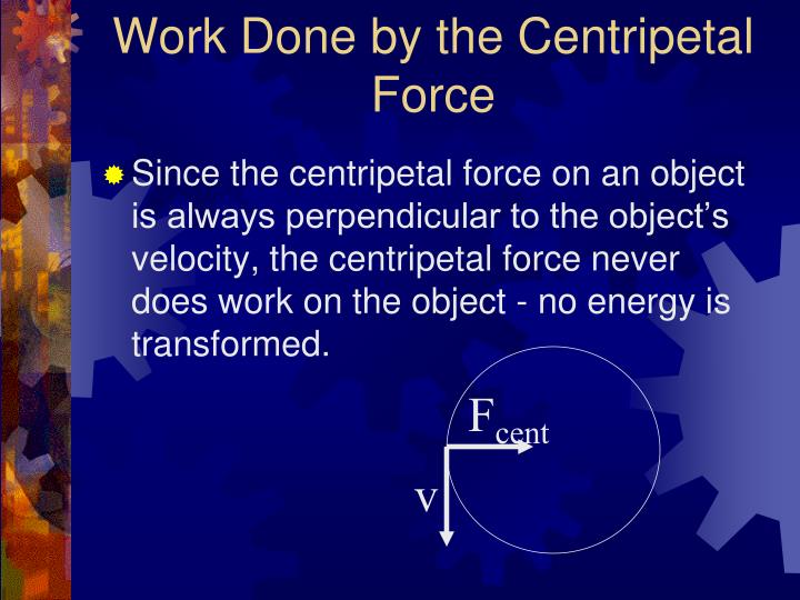 Work Done by the Centripetal Force