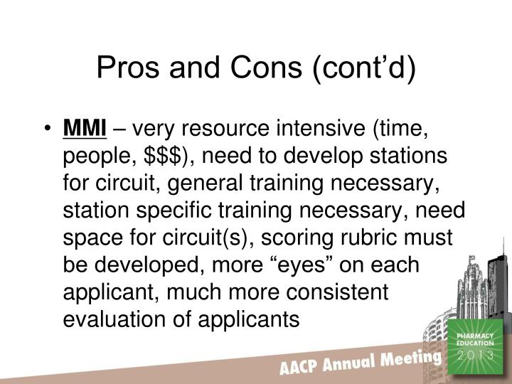 Pros and Cons (cont'd)