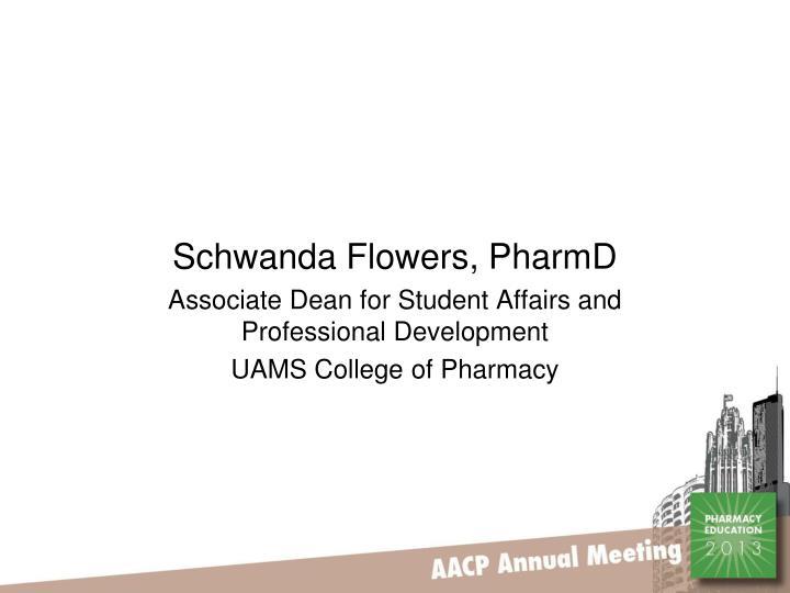 Schwanda Flowers, PharmD