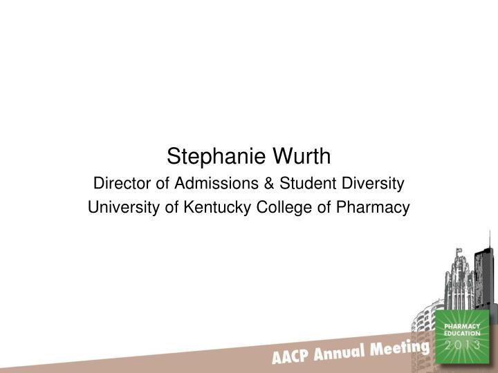 Stephanie Wurth