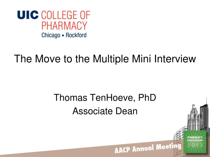 The Move to the Multiple Mini Interview