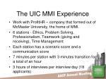 the uic mmi experience
