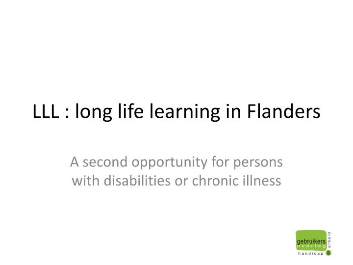 LLL : long life learning in Flanders