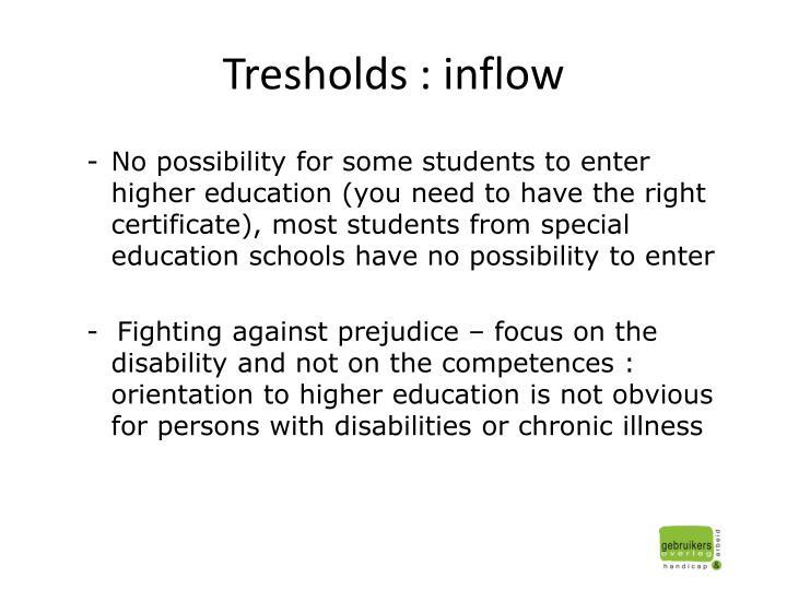 Tresholds : inflow