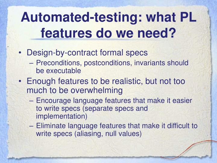 Automated-testing: what PL features do we need?