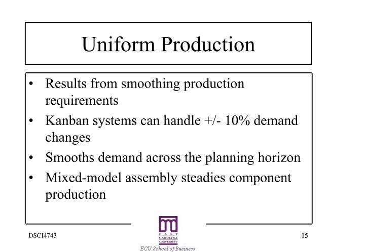 Results from smoothing production requirements