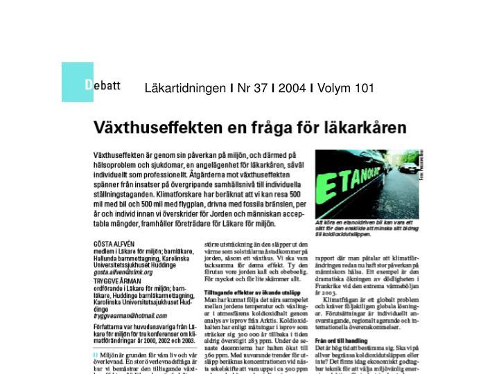 Lkartidningen  Nr 37  2004  Volym 101