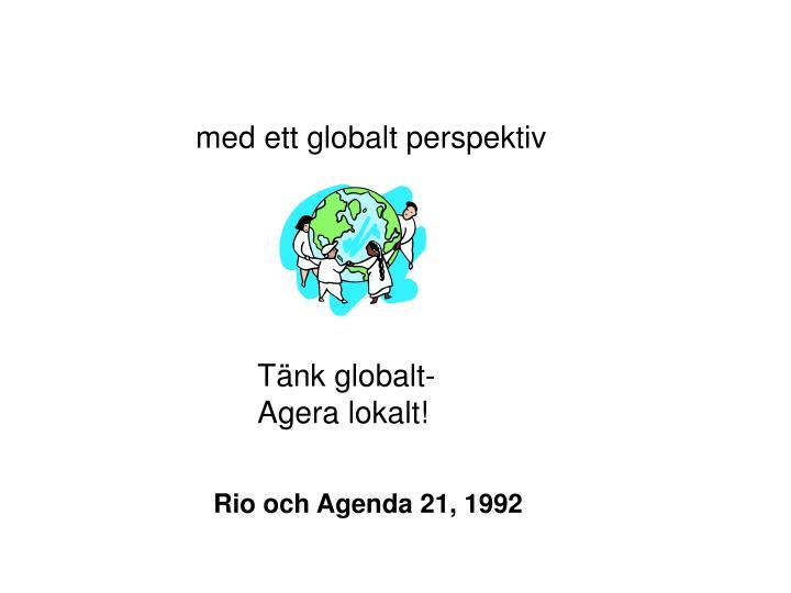med ett globalt perspektiv