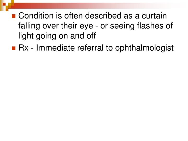 Condition is often described as a curtain falling over their eye - or seeing flashes of light going on and off