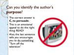 can you identify the author s purpose5