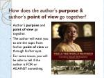 how does the author s purpose author s point of view go together