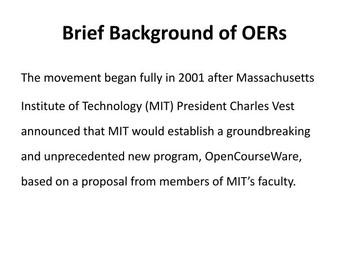 Brief Background of OERs