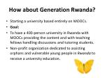 how about generation rwanda