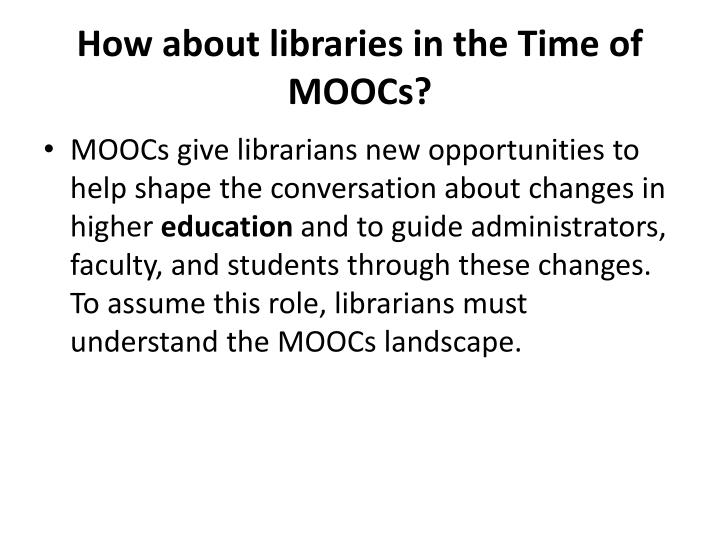 How about libraries in the Time of MOOCs?