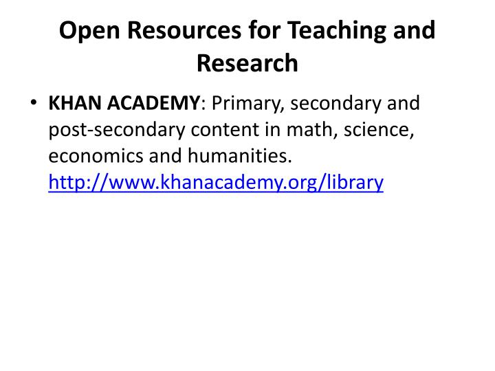 Open Resources for Teaching and Research