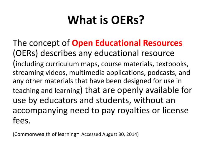 What is OERs?