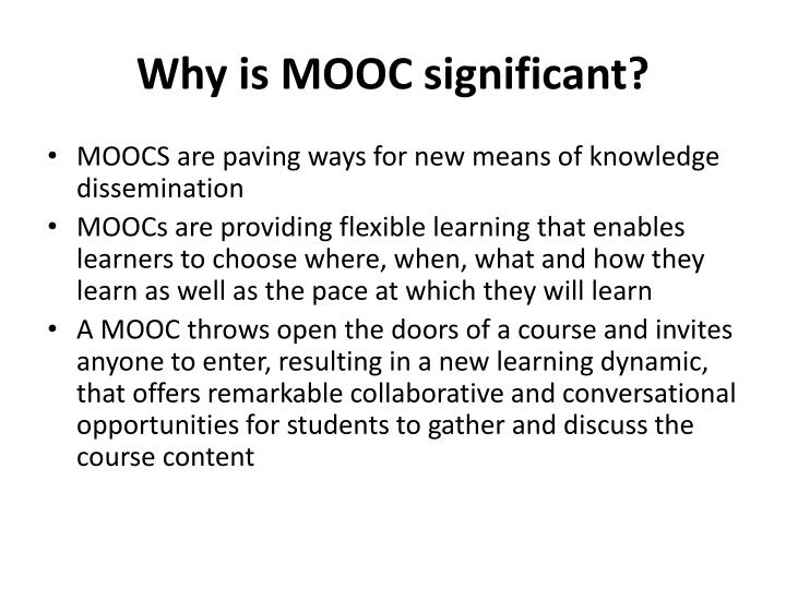 Why is MOOC significant?