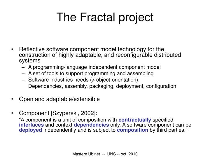 The Fractal project