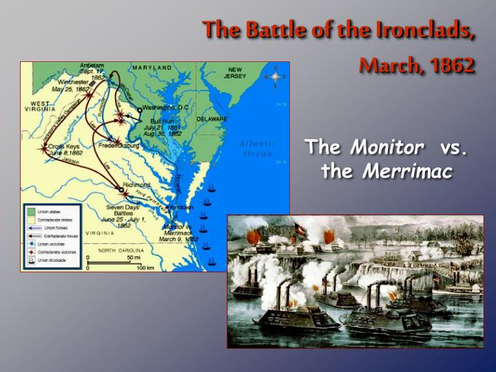 The Battle of the Ironclads,