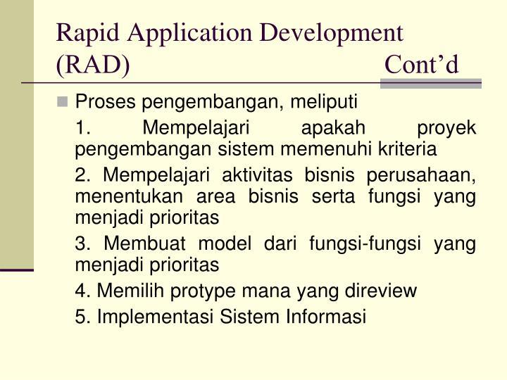 Rapid Application Development (RAD)                                      Cont'd