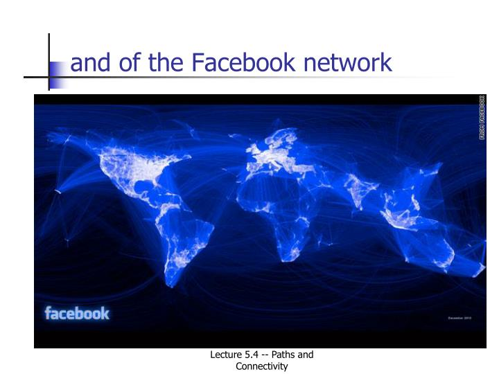 and of the Facebook network