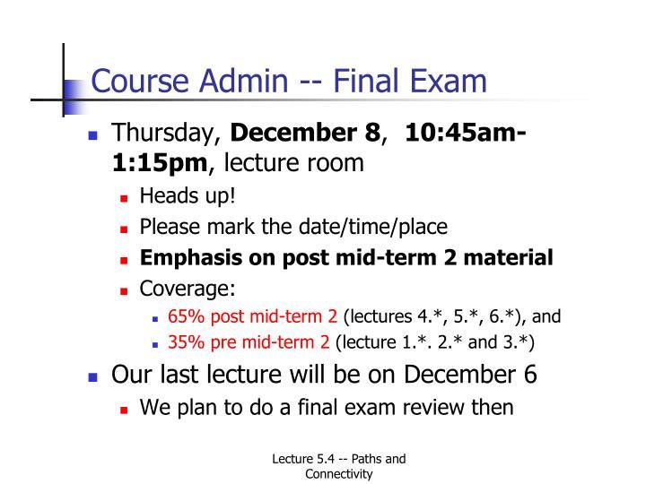 Course Admin -- Final Exam