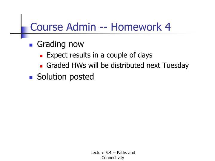 Course Admin -- Homework 4