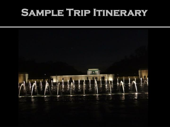 Sample Trip Itinerary