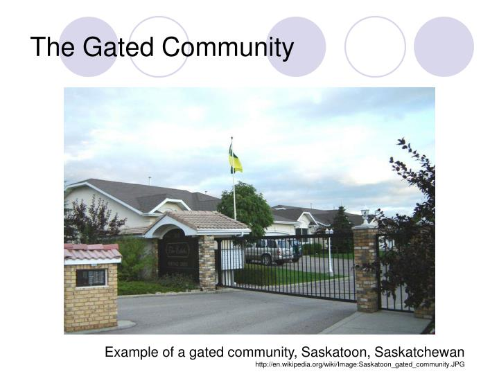 The Gated Community