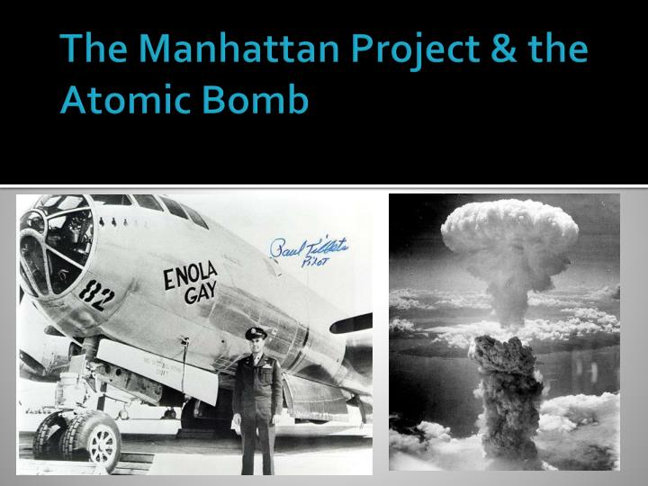 the atomic bomb program after the manhattan project Atomic bomb: the story of the manhattan project how nuclear physics became a global geopolitical game-changer.