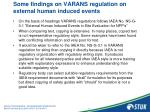 some findings on varans regulation on external human induced events